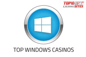 top windows casinos